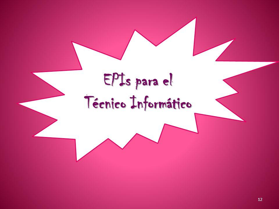 12 EPIs para el Técnico Informático