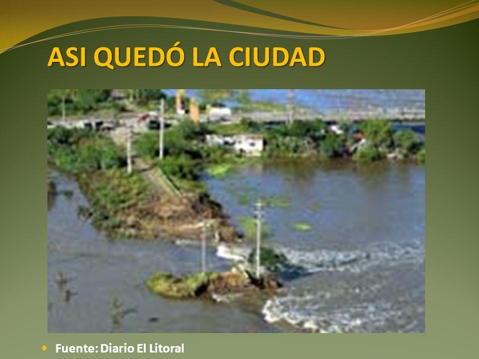 ASI QUEDÓ LA CIUDAD Fuente: Diario El Litoral