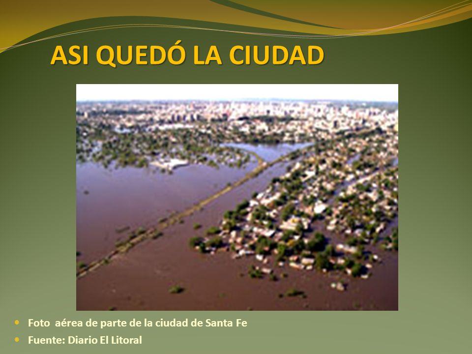 ASI QUEDÓ LA CIUDAD Foto aérea de parte de la ciudad de Santa Fe Fuente: Diario El Litoral