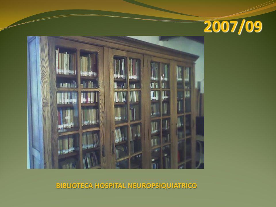 BIBLIOTECA HOSPITAL NEUROPSIQUIATRICO 2007/09