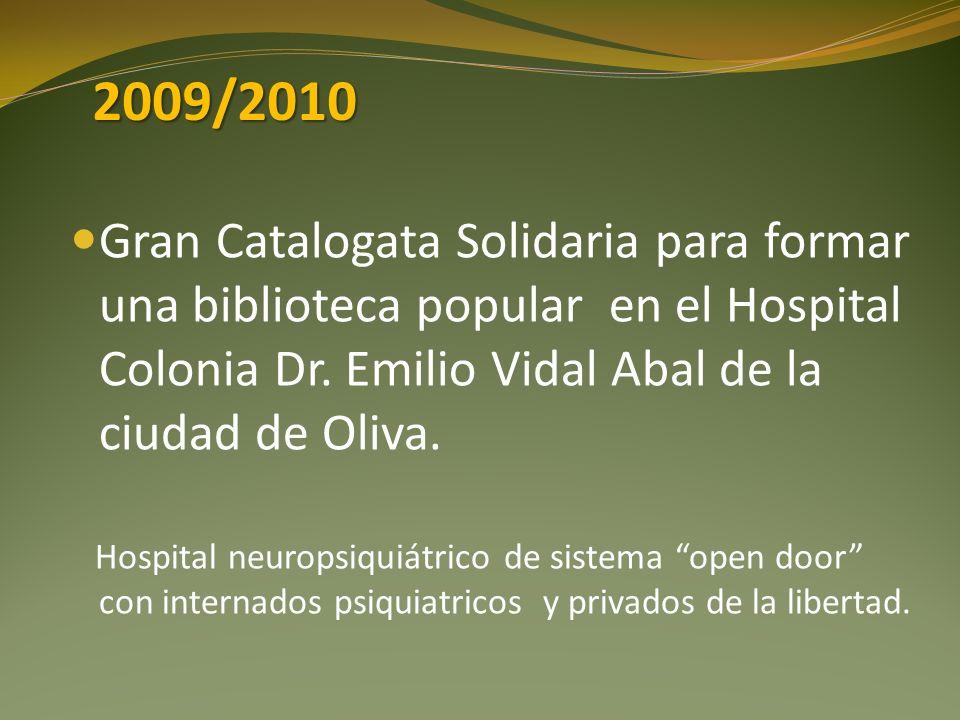 Gran Catalogata Solidaria para formar una biblioteca popular en el Hospital Colonia Dr. Emilio Vidal Abal de la ciudad de Oliva. Hospital neuropsiquiá