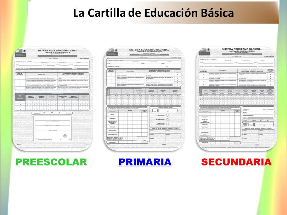 PREESCOLARPRIMARIASECUNDARIA La Cartilla de Educación Básica
