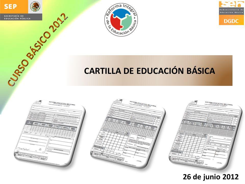 DGDC CARTILLA DE EDUCACIÓN BÁSICA 26 de junio 2012
