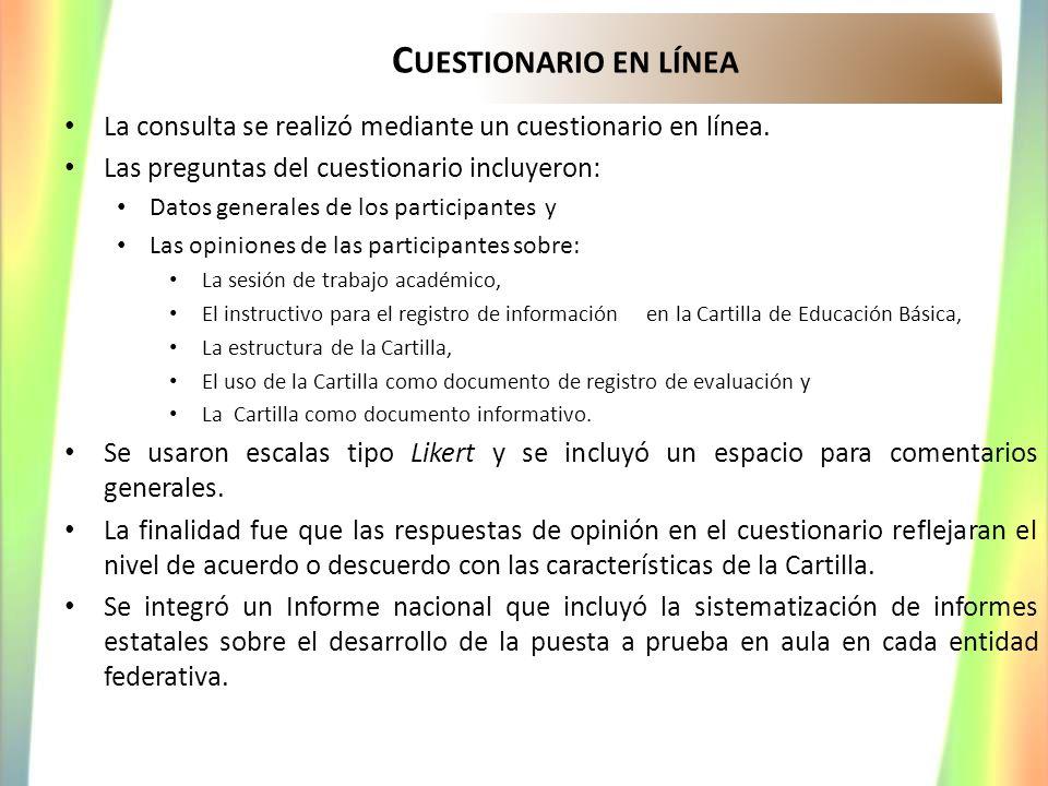 C UESTIONARIO EN LÍNEA La consulta se realizó mediante un cuestionario en línea. Las preguntas del cuestionario incluyeron: Datos generales de los par