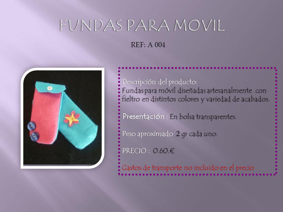 Descripción del producto:Descripción del producto: Fundas para móvil diseñadas artesanalmente con fieltro en distintos colores y variedad de acabados.