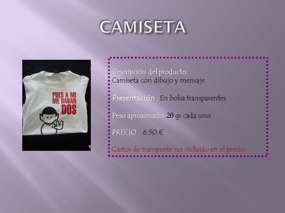 Descripción del producto:Descripción del producto: Camiseta con dibujo y mensaje.Camiseta con dibujo y mensaje.