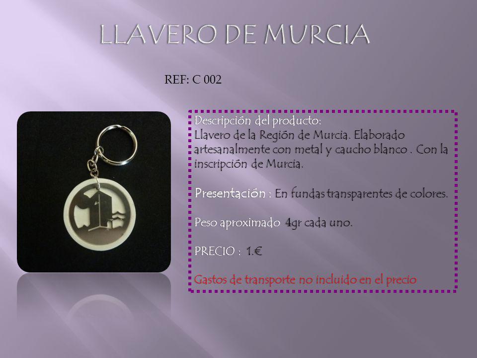 Descripción del producto:Descripción del producto: Llavero de la Región de Murcia.