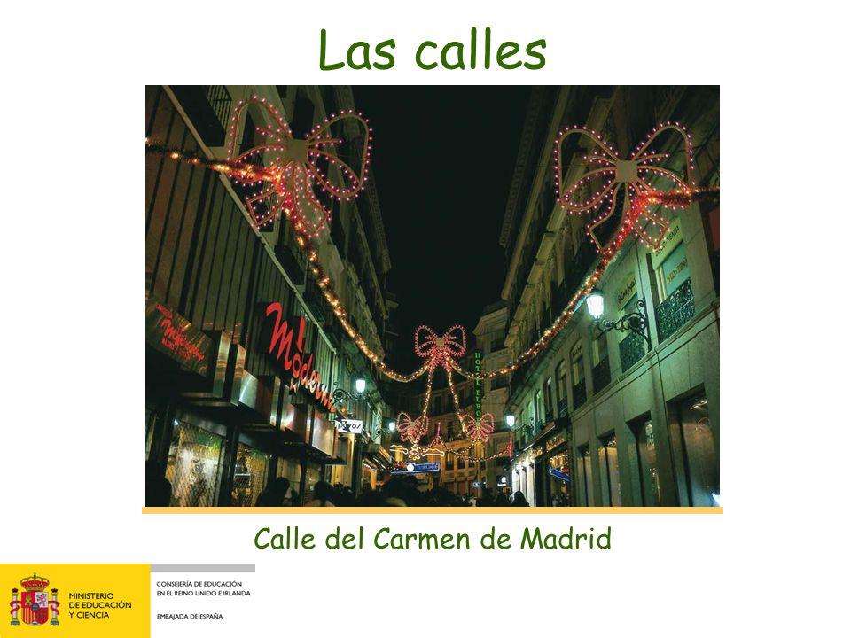 Calle del Carmen de Madrid Las calles