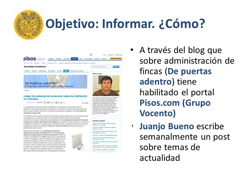Objetivo: Informar. ¿Cómo.