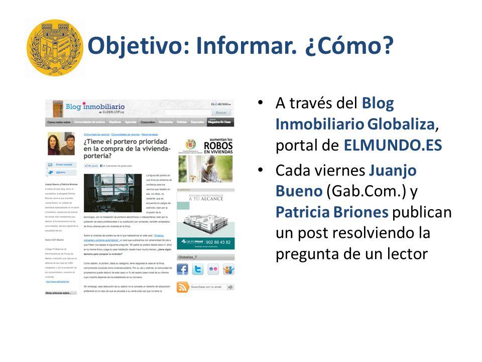 Objetivo: Informar.¿Cómo. La cuenta en Twitter de Globaliza, @Globaliza_T, tuitea el post Num.