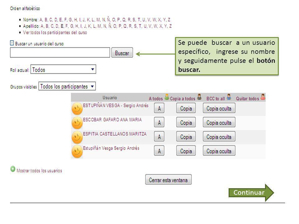 En esta barra, se pueden ordenar los usuarios alfabéticamente, ya sea por su nombre o apellido, simplemente haga clic en la letra de interés, sin embargo tenga en cuenta el rol que está seleccionado.