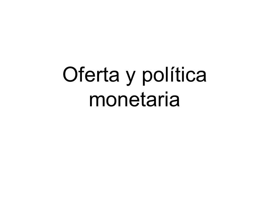 Oferta y política monetaria