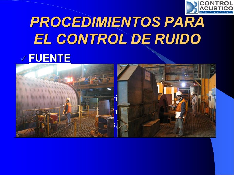 PROCEDIMIENTOS PARA EL CONTROL DE RUIDO CAMINO CAMINO Trampas Acústicas.