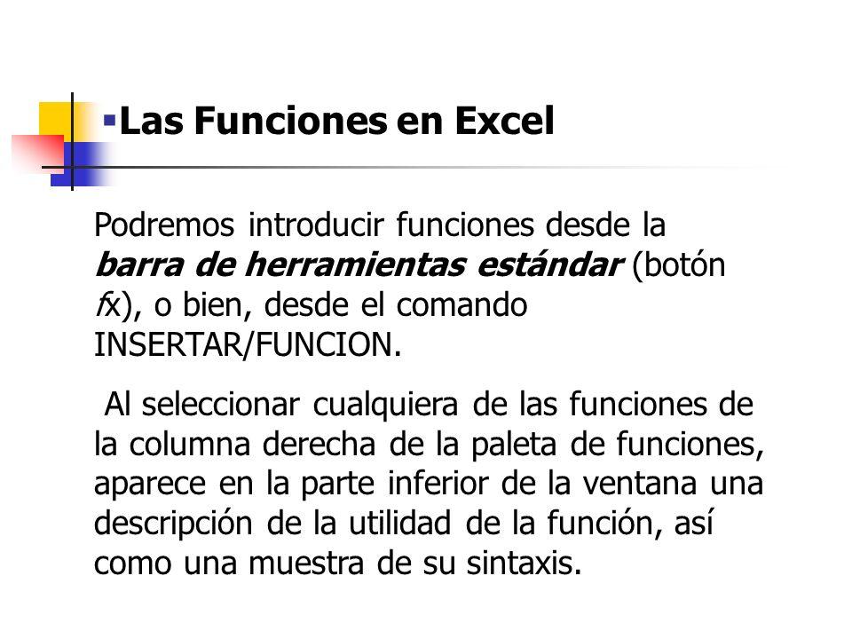 Las Funciones Estadísticas más utilizadas en Excel (I) Existen varias funciones estadísticas que se utilizan con mayor frecuencia.