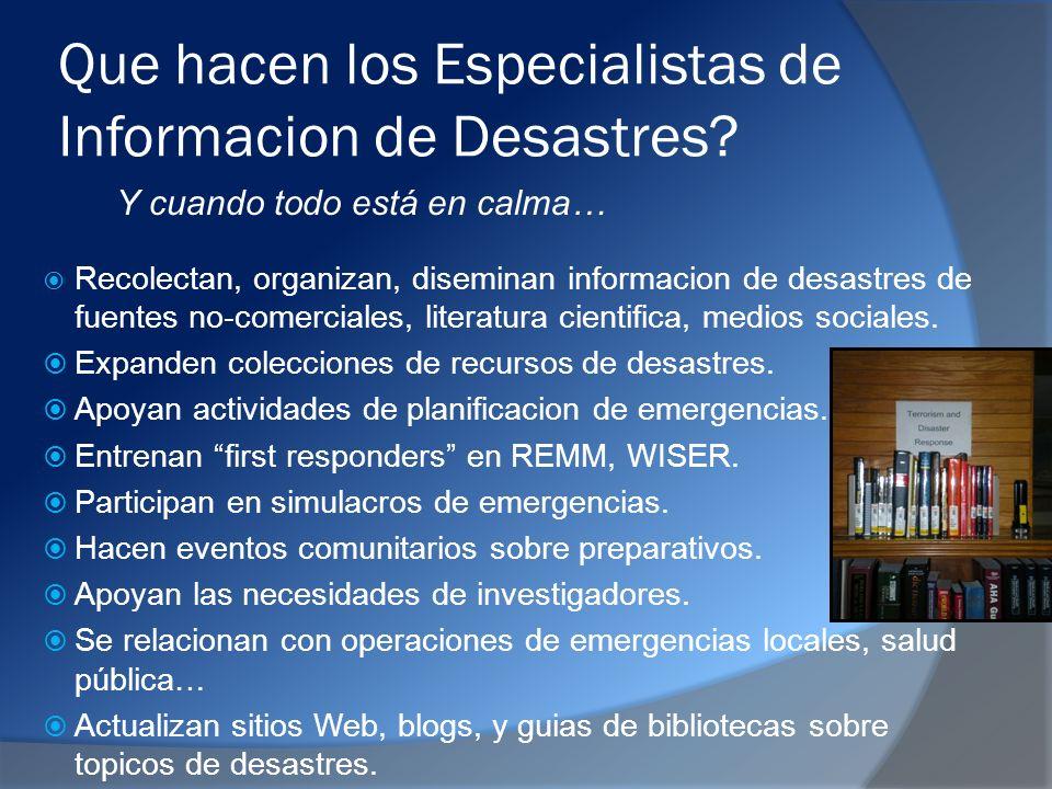 Que hacen los Especialistas de Informacion de Desastres.