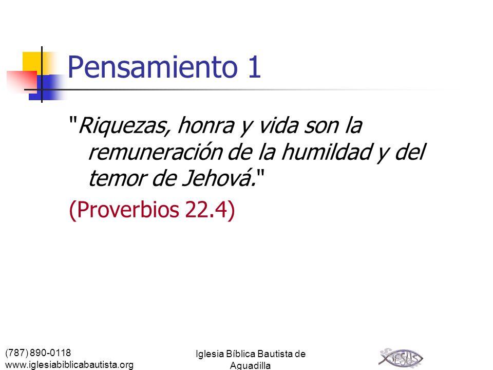 (787) 890-0118 www.iglesiabiblicabautista.org Iglesia Bíblica Bautista de Aguadilla Pensamiento 1