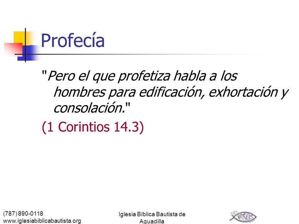 (787) 890-0118 www.iglesiabiblicabautista.org Iglesia Bíblica Bautista de Aguadilla Profecía