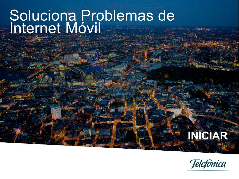 Soluciona Problemas de Internet Móvil INICIAR