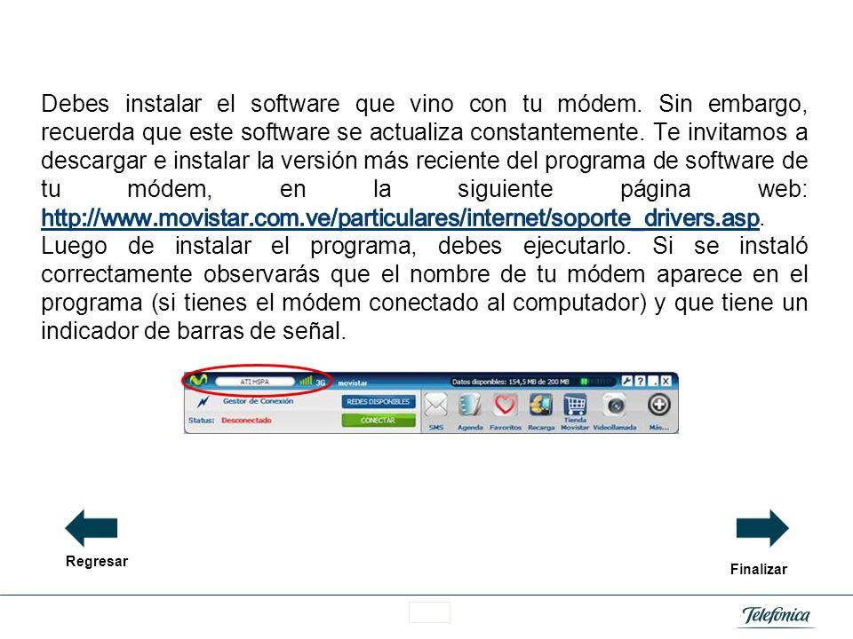 Área Razón Social La mayoría de los módems que comercializa Movistar son de conexión USB. Para poder utilizar el servicio de Movistar internet móvil d