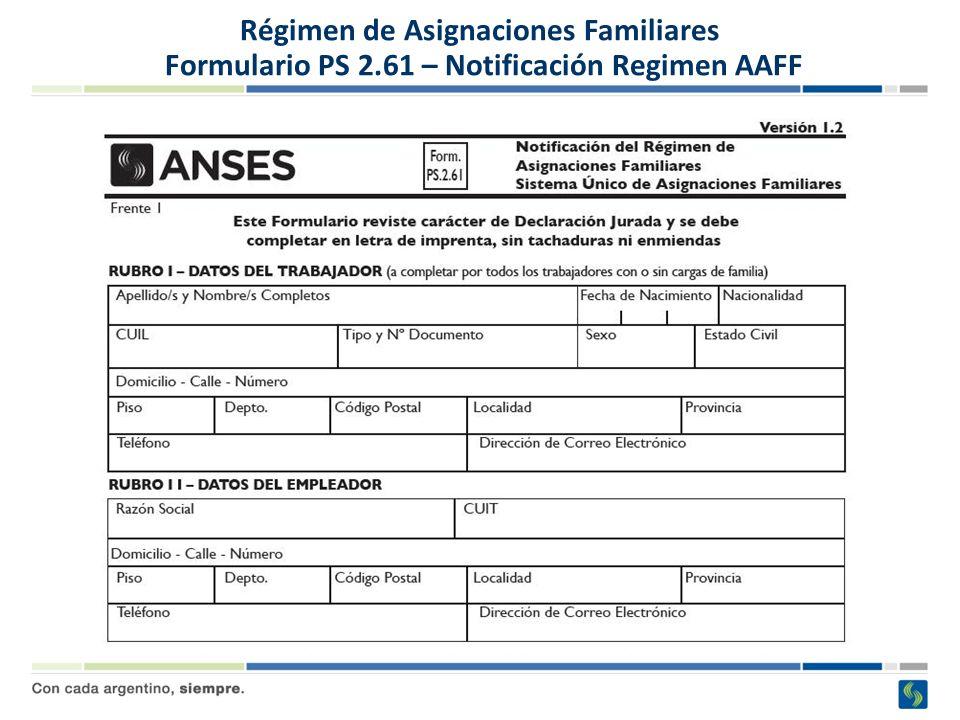 Régimen de Asignaciones Familiares Formulario PS 2.61 – Notificación Régimen AAFF