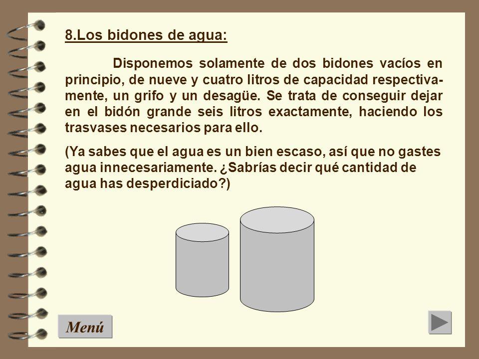 7.Ajusta la cuenta: Dos monedas suman treinta pesetas y una de ellas no es de cinco pesetas, ¿de qué monedas se trata? Menú