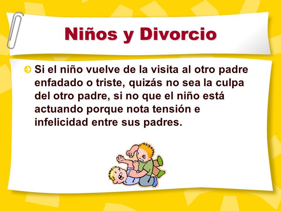 Niños y Divorcio Los niños sufren ansiedad e inseguridad durante una separación. No se extrañe si nota cambios en su hijo.