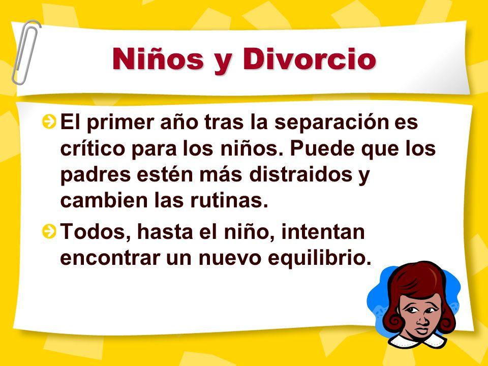 Niños y Divorcio Si el niño vuelve de la visita al otro padre enfadado o triste, quizás no sea la culpa del otro padre, si no que el niño está actuand