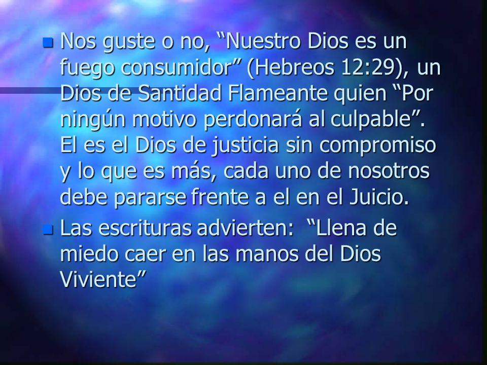 n Para la mayoría, la revelación Bíblica de Dios es ofensiva. n El es el Dios que: –Eliminó a la raza humana, excepto 8 personas, por su comportamient