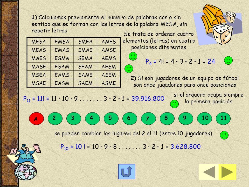 La función factorial n! se define: de N 0 N es decir: n! es igual al producto de los n primeros números naturales n! = n (n-1) (n-2) (n-3)...... 3 2 1