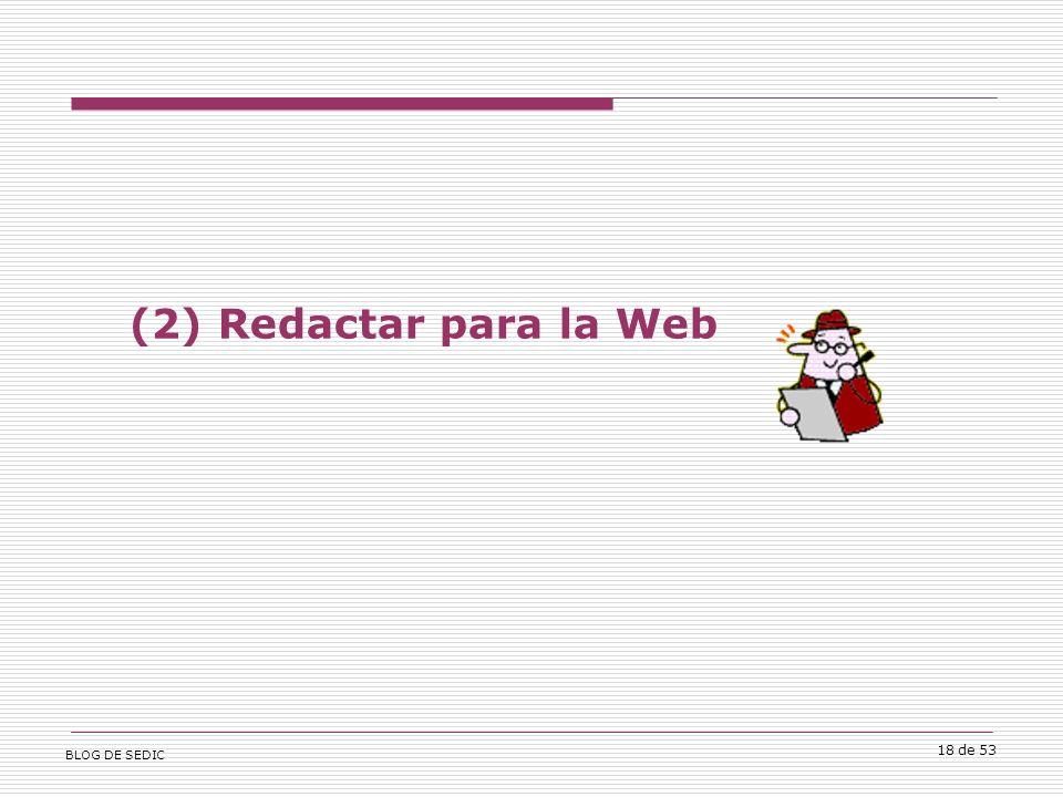 BLOG DE SEDIC 18 de 53 (2) Redactar para la Web