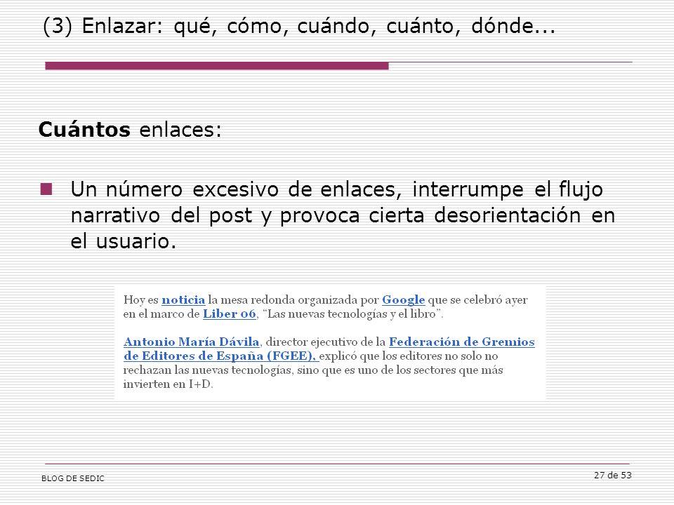 BLOG DE SEDIC 27 de 53 (3) Enlazar: qué, cómo, cuándo, cuánto, dónde...
