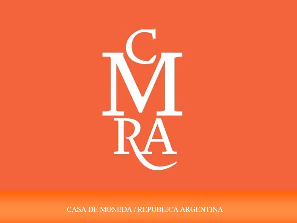 CASA DE MONEDA SOCIEDAD DEL ESTADO 134 AÑOS DE EXPERIENCIA EN SEGURIDAD GRÁFICA Y NUMISMATICA.