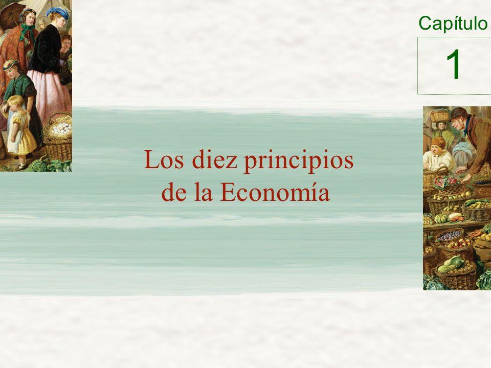 Capítulo Los diez principios de la Economía 1