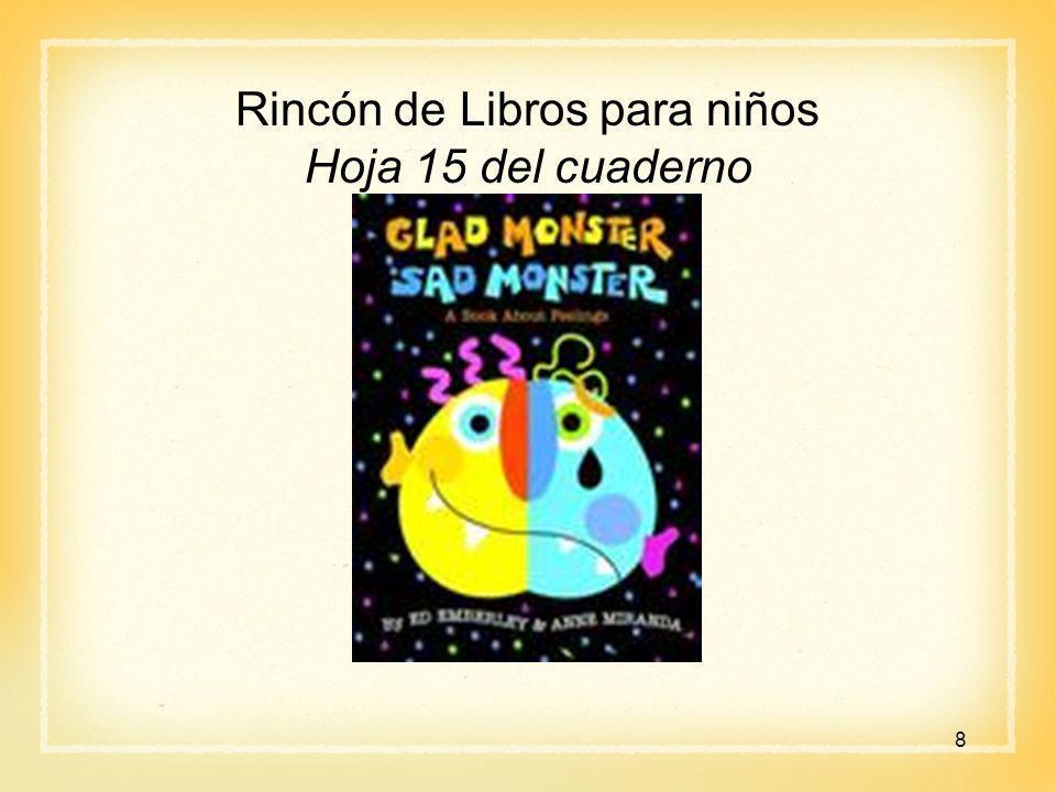 Libros para niños Hoja 16 y Actividad 17 del cuaderno Encuentre a un compañero y lea el libro.