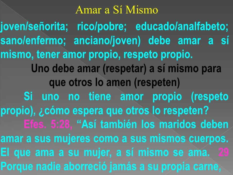 Amar a Sí Mismo sino que la sustenta y la cuida, como también Cristo a la iglesia.