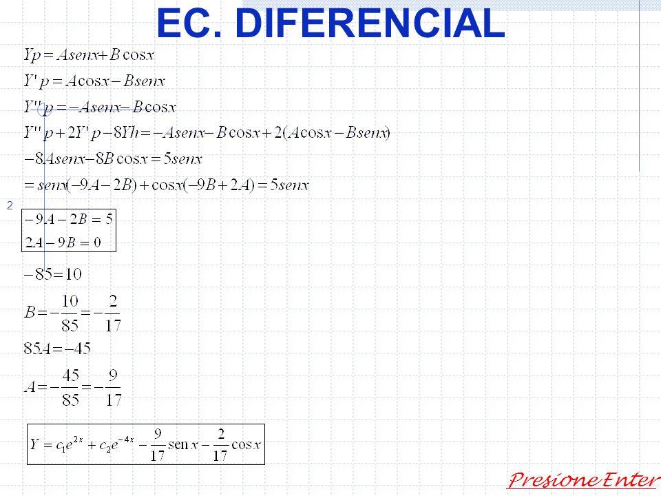 EC. DIFERENCIAL Presione Enter Sea 4)
