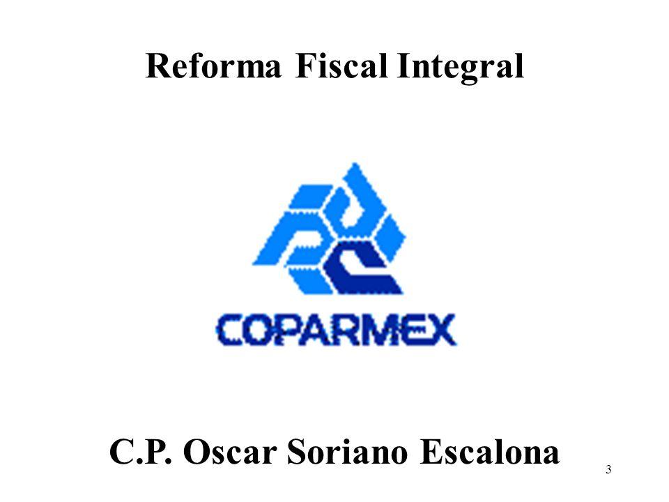3 Reforma Fiscal Integral C.P. Oscar Soriano Escalona