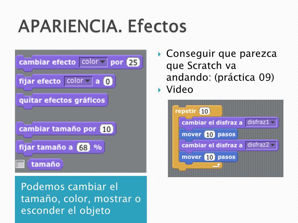 Podemos cambiar el tamaño, color, mostrar o esconder el objeto Conseguir que parezca que Scratch va andando: (práctica 09) Video