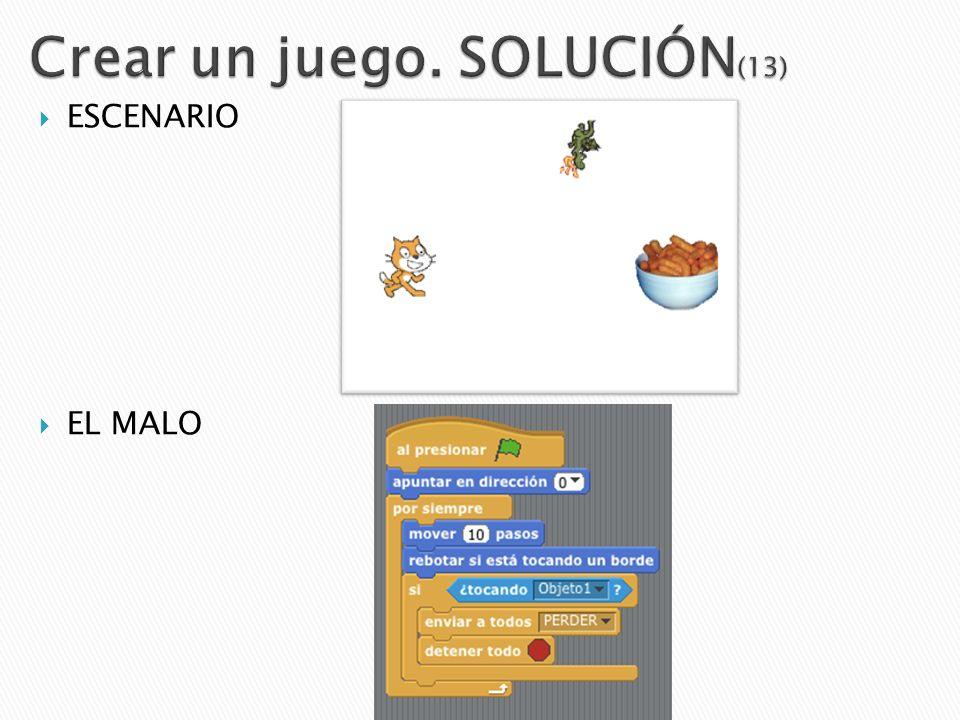 ESCENARIO EL MALO