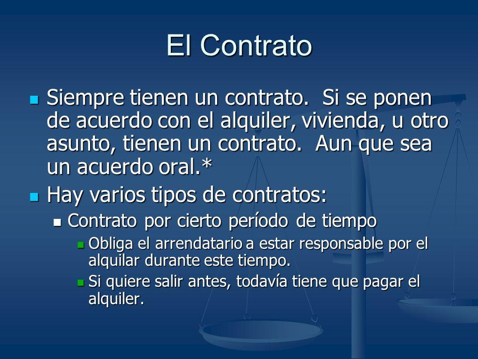 El Contrato Siempre tienen un contrato.