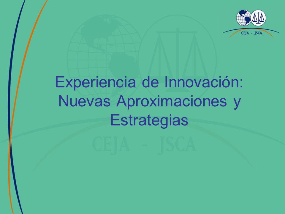 Experiencia de Innovación: Nuevas Aproximaciones y Estrategias
