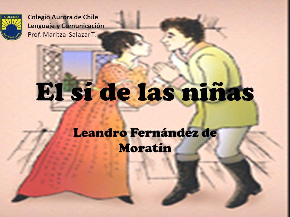 El libro Leandro Fernández de Moratín tenía concluida su redacción el 12 de julio del año 1801.