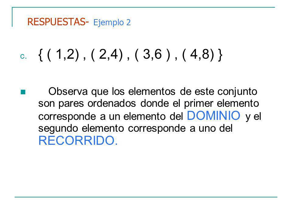 RESPUESTAS- Ejemplo 2 c.