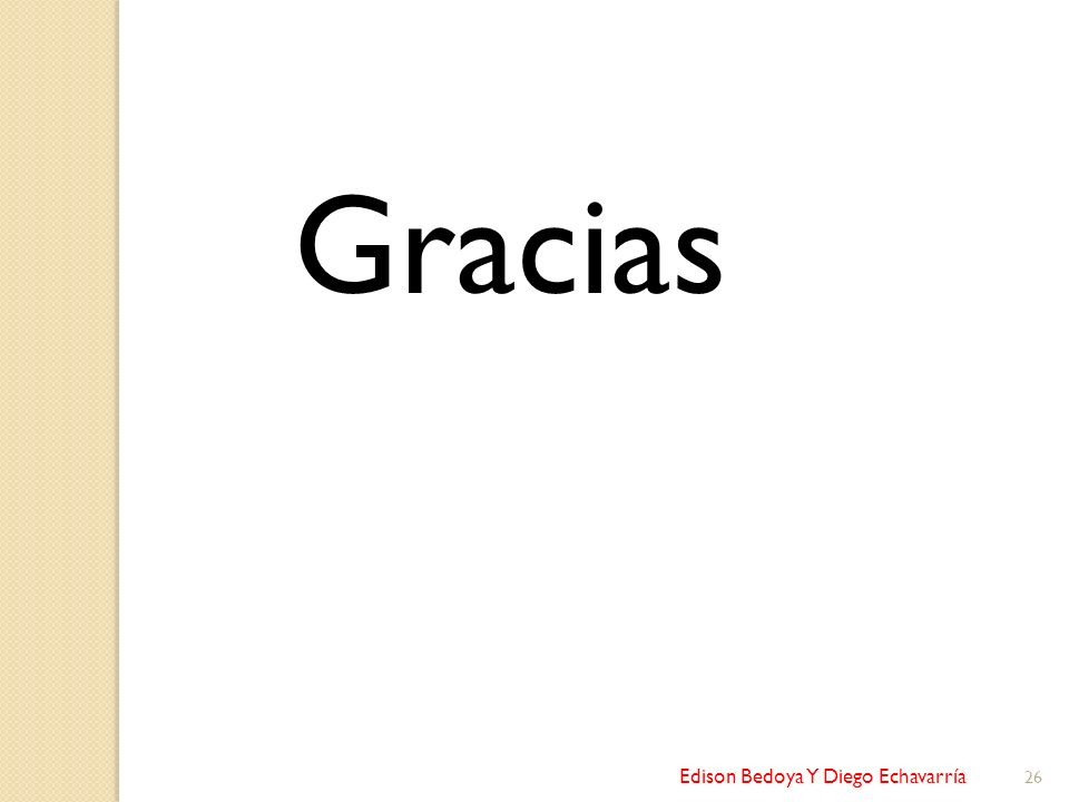 Edison Bedoya Y Diego Echavarría 26 Gracias