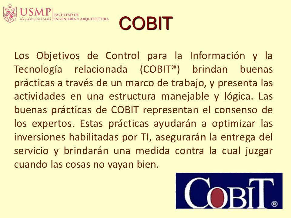 Los Objetivos de Control para la Información y la Tecnología relacionada (COBIT®) brindan buenas prácticas a través de un marco de trabajo, y presenta las actividades en una estructura manejable y lógica.