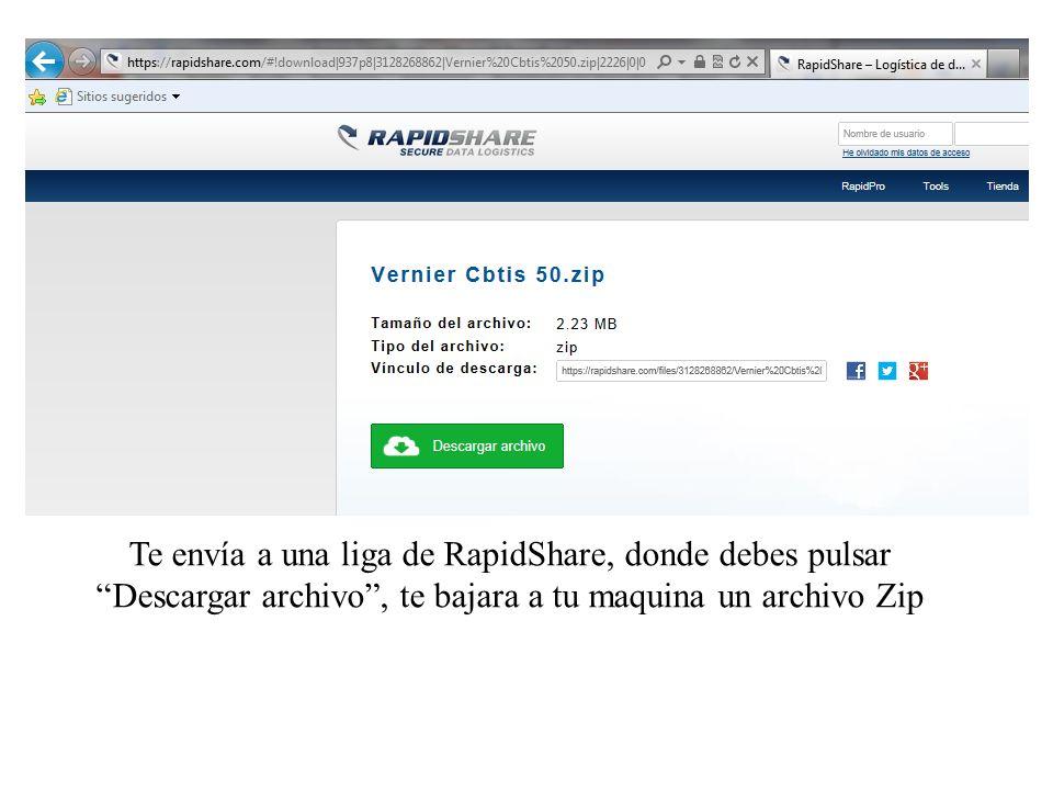 Te envía a una liga de RapidShare, donde debes pulsar Descargar archivo, te bajara a tu maquina un archivo Zip