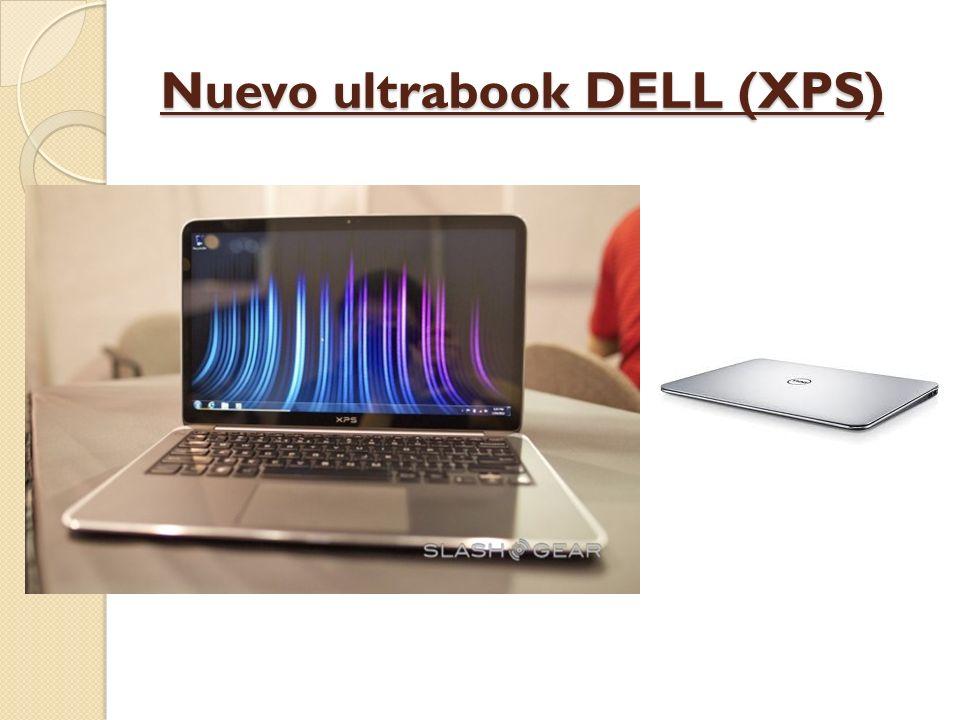 Nuevo ultrabook DELL (XPS)