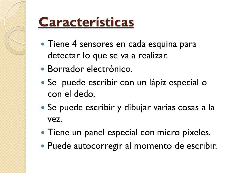 Características Tiene 4 sensores en cada esquina para detectar lo que se va a realizar.