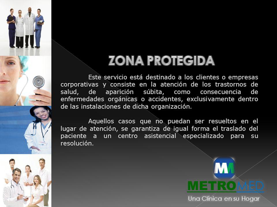 Este servicio está destinado a los clientes o empresas corporativas y consiste en la atención de los trastornos de salud, de aparición súbita, como co