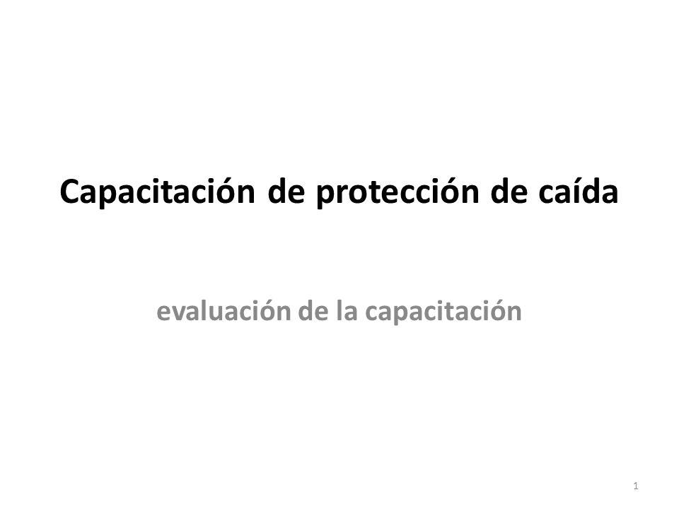 Capacitación de protección de caída evaluación de la capacitación 1